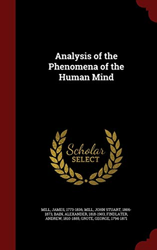 9781298763396: Analysis of the Phenomena of the Human Mind