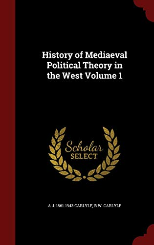 9781298766748: History of Mediaeval Political Theory in the West Volume 1