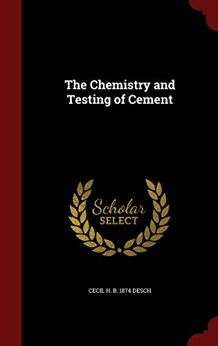 9781298793188: The Chemistry and Testing of Cement