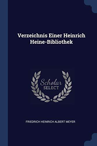 9781298807199: Verzeichnis Einer Heinrich Heine-Bibliothek
