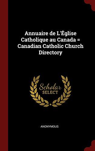 9781298812698: Annuaire de L'Église Catholique au Canada = Canadian Catholic Church Directory
