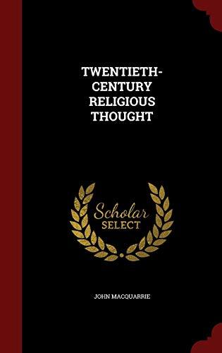 9781298836519: TWENTIETH-CENTURY RELIGIOUS THOUGHT