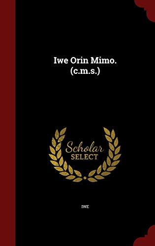 Iwe Orin Mimo. (C.M.S.): Iwe
