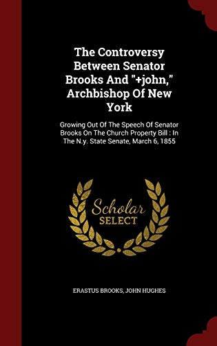 9781298851352: The Controversy Between Senator Brooks And