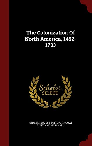 9781298851987: The Colonization Of North America, 1492-1783