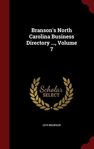 9781298859396: Branson's North Carolina Business Directory ..., Volume 7