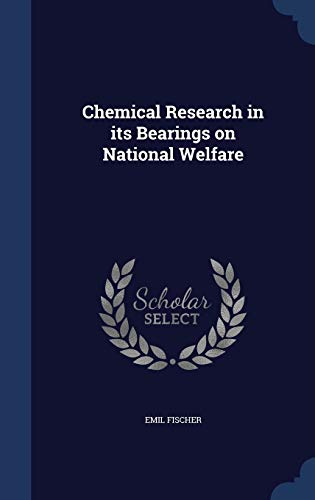 9781298871626: Chemical Research in its Bearings on National Welfare