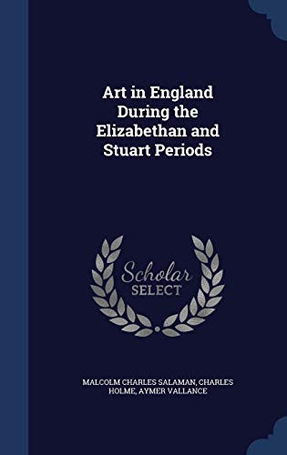 9781298876294: Art in England During the Elizabethan and Stuart Periods