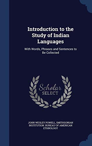 9781298879653: Introduction to the Study of Indian Languages: With Words, Phrases and Sentences to Be Collected