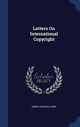 9781298886422: Letters On International Copyright
