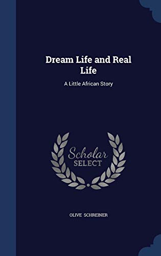 9781298890641: Dream Life and Real Life: A Little African Story