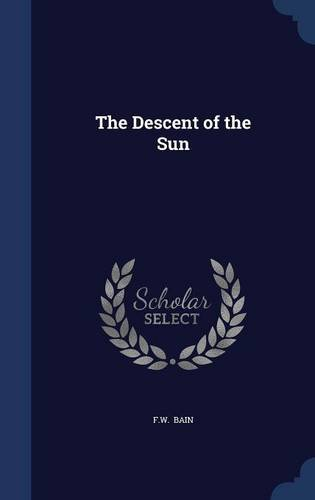 9781298890740: The Descent of the Sun