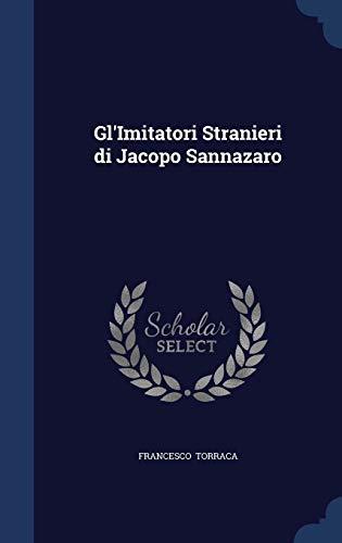 9781298890818: Gl'Imitatori Stranieri di Jacopo Sannazaro