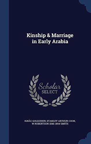 9781298897244: Kinship & Marriage in Early Arabia