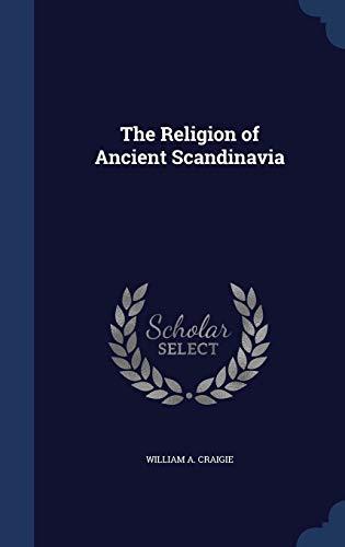 9781298898463: The Religion of Ancient Scandinavia