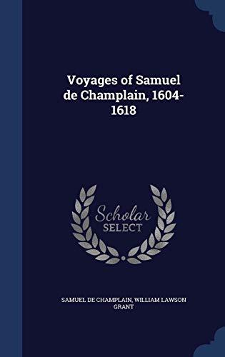 9781298903440: Voyages of Samuel de Champlain, 1604-1618