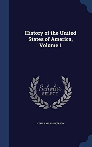 9781298905703: History of the United States of America, Volume 1