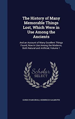 The History of Many Memorable Things Lost,: Panciroli, Guido