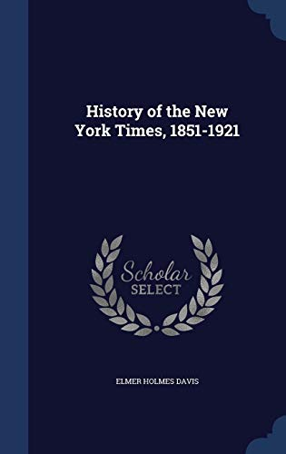 9781298915092: History of the New York Times, 1851-1921