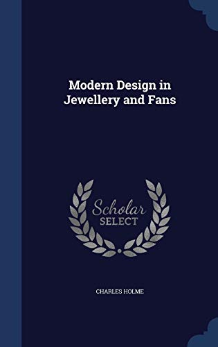 Modern Design in Jewellery and Fans: Charles Holme