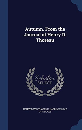 9781298943989: Autumn. From the Journal of Henry D. Thoreau
