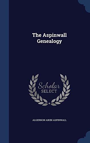 9781298944009: The Aspinwall Genealogy
