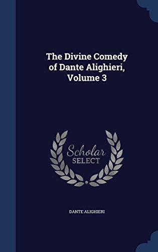 9781298953872: The Divine Comedy of Dante Alighieri, Volume 3