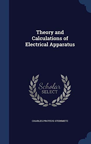 9781298954459: Theory and Calculations of Electrical Apparatus