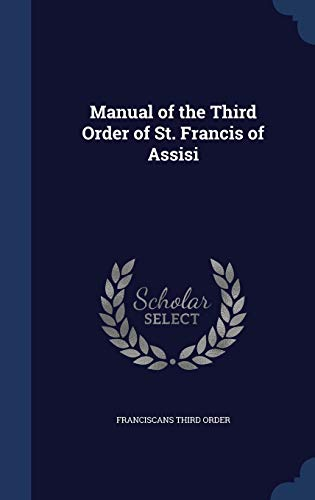 9781298955173: Manual of the Third Order of St. Francis of Assisi