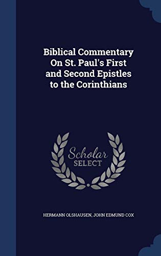 9781298962539: Biblical Commentary On St. Paul's First and Second Epistles to the Corinthians