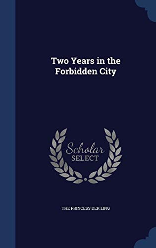 9781298965493: Two Years in the Forbidden City