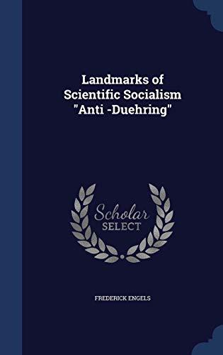 "9781298981479: Landmarks of Scientific Socialism ""Anti -Duehring"""