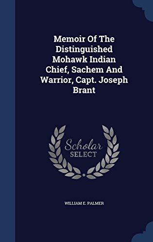 9781298987235: Memoir Of The Distinguished Mohawk Indian Chief, Sachem And Warrior, Capt. Joseph Brant