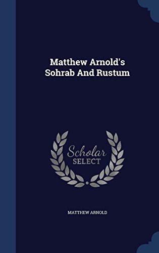 9781298991171: Matthew Arnold's Sohrab And Rustum