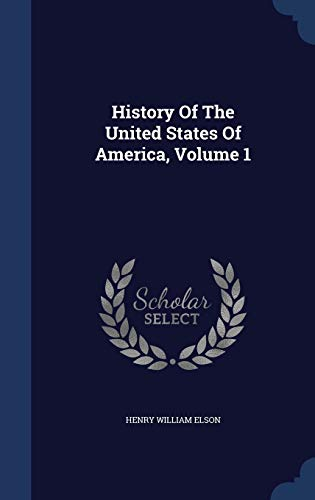 9781298993120: History Of The United States Of America, Volume 1