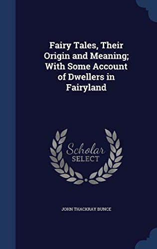 9781298999917: Fairy Tales, Their Origin and Meaning; With Some Account of Dwellers in Fairyland