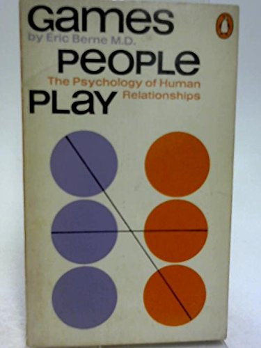 9781299004863: Games People Play: The Psychology of Human Relationships