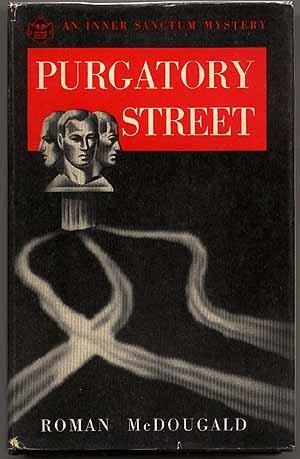 9781299040717: Purgatory street (An inner sanctum mystery)
