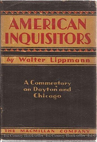9781299043107: American inquisitors: A commentary on Dayton and Chicago