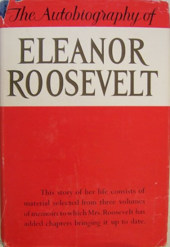 9781299047174: The autobiography of Eleanor Roosevelt