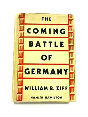9781299052956: The coming battle of Germany