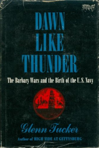 9781299061385: Dawn like Thunder : The Barbary Wars and the Birth of the U.S. Navy