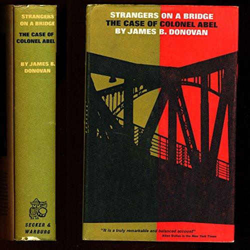 9781299063778: Strangers on a Bridge: The Case of Colonel Abel