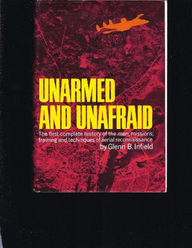 Unarmed and unafraid.: INFIELD, GLENN B.