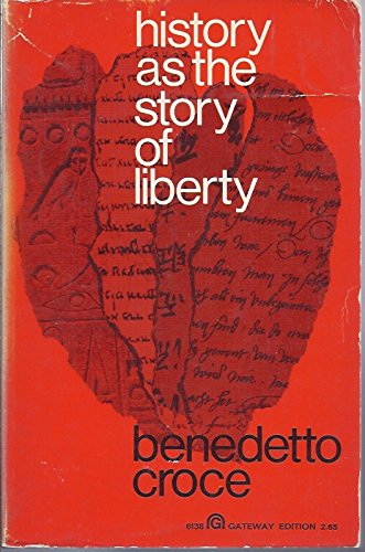 9781299077799: History As the Story of Liberty