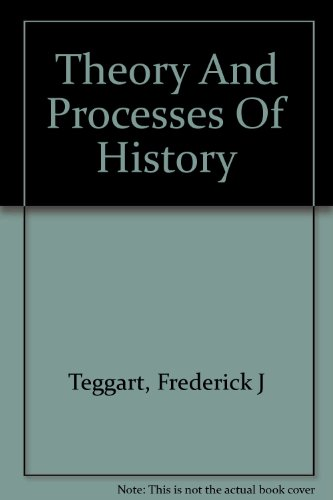9781299078451: Theory and Processes of History