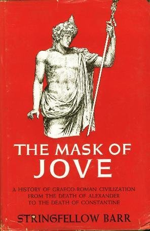 The Mask of Jove: Barr, Stringfellow