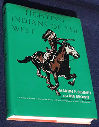 9781299095205: Fighting Indians of the West (1st Edition)