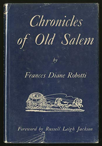 9781299104822: Chronicles of old Salem; a history in miniature