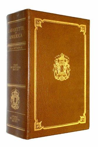 LAFAYETTE IN AMERICA 1777-1783: Gottschalk, Louis